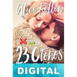 23 otoños antes de ti Alice Kellen