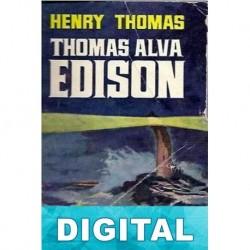 Thomas Alva Edison Henry Thomas