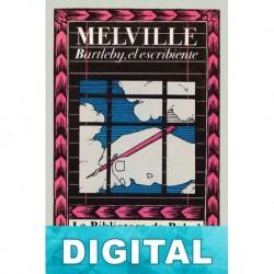Bartleby, el escribiente (Ilustrado) Herman Melville