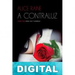 A contraluz Alice Raine