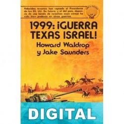 1999: ¡Guerra Texas Israel! Howard Waldrop & Jake Saunders
