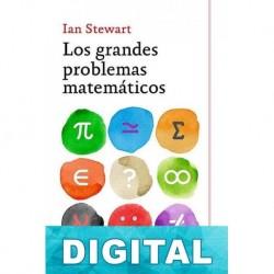 Los grandes problemas matemáticos Ian Stewart