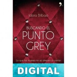 Buscando el punto Grey Idoia Bilbao