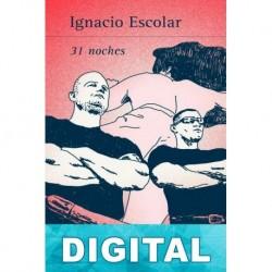 31 noches Ignacio Escolar