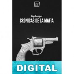 Crónicas de la mafia Íñigo Domínguez