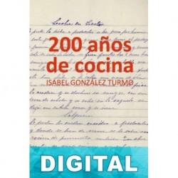 200 Años de cocina Isabel González Turmo