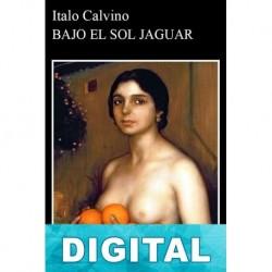 Bajo el sol jaguar Italo Calvino