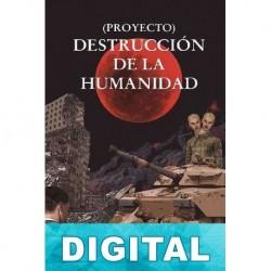 (Proyecto) Destrucción de la humanidad J. Villarrué