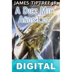 A diez mil años luz James Tiptree Jr.