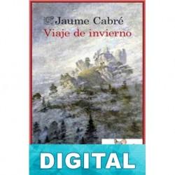 Viaje de invierno Jaume Cabré