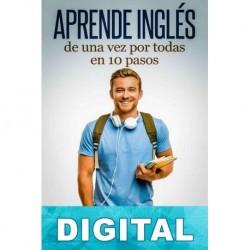 Aprende inglés de una vez por todas en 10 pasos Javier Leiva-Aguilera