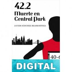 42.2 Muerte en Central Park Javier Sánchez-Beaskoetxea