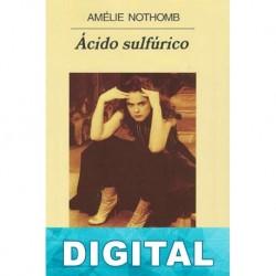 Ácido sulfúrico Amélie Nothomb