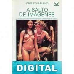 A salto de imágenes Jorge Ayala Blanco