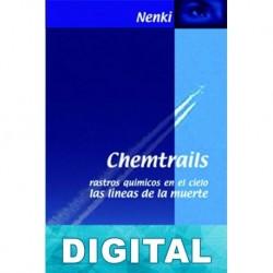 Chemtrails. Rastros mortales en el cielo Amitie Nenki