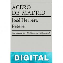 Acero de Madrid José Herrera Petere