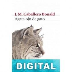 Ágata ojo de gato José Manuel Caballero Bonald