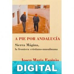 A pie por Andalucía Josep Maria Espinàs