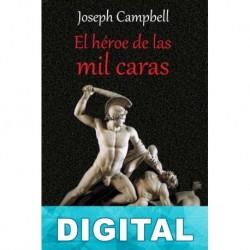 El héroe de las mil caras Joseph Campbell