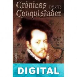 Crónicas de un conquistador Juan Carlos Sánchez Clemares