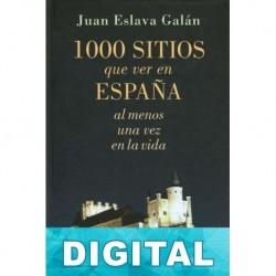 1000 sitios que ver en España Juan Eslava Galán