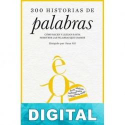 300 historias de palabras Juan Gil & Fernando de la Orden Osuna