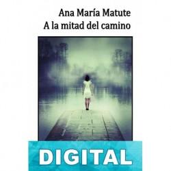A la mitad del camino Ana María Matute