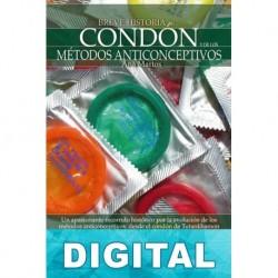 Breve historia del condón y de los métodos anticonceptivos Ana Martos