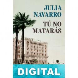 Tú no matarás Julia Navarro