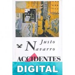 Accidentes íntimos Justo Navarro