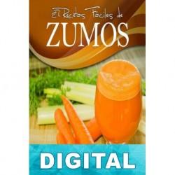 27 recetas fáciles de zumos Karina Di Geronimo & Leonardo Manzo