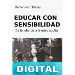 Educar con sensibilidad Katharine C. Kersey