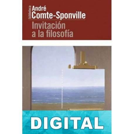 Invitación a la filosofía André Comte-Sponville
