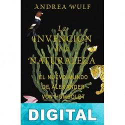 La invención de la naturaleza Andrea Wulf