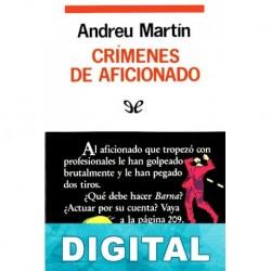 Crímenes de aficionados Andreu Martín