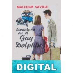 Aventura en el Gay Dolphin Malcolm Saville