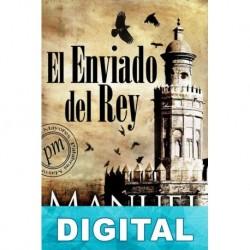 El enviado del rey Manuel Lozano