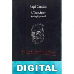 A todo amor Ángel González