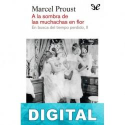 A la sombra de las muchachas en flor Marcel Proust