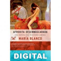 Afrodita Desenmascarada María Blanco González