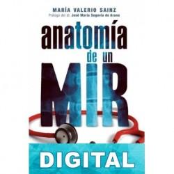 Anatomía de un MIR María Valerio Sainz