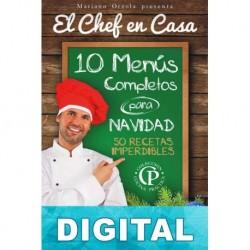 10 menús completos para Navidad. 50 recetas imperdibles Mariano Orzola