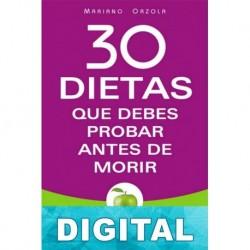 30 dietas que debes probar antes de morir Mariano Orzola