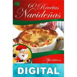 60 recetas navideñas de aperitivos, entrantes y bebidas Mariano Orzola