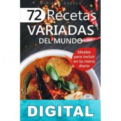 72 recetas variadas del mundo Mariano Orzola