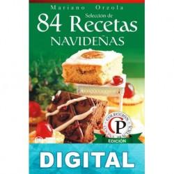 84 recetas navideñas: postres y bebidas Mariano Orzola