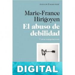 El abuso de debilidad Marie-France Hirigoyen