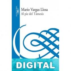 Al pie del Támesis Mario Vargas Llosa