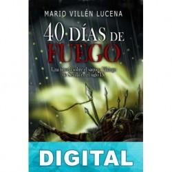40 días de fuego Mario Villén Lucena
