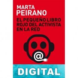 El pequeño Libro Rojo del activista en la Red Marta Peirano